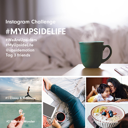 Upside Motion 5th Anniversary My Upside Life Instagram Challenge