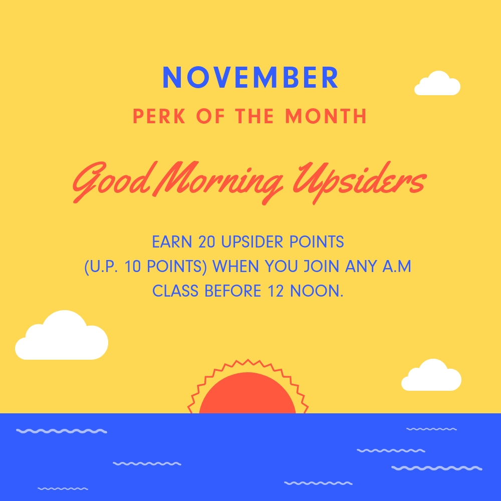 Perkville Perk Of The Month Good Morning Upsiders